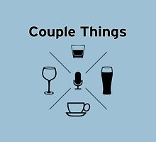 Couple Things Podcast Swag Unisex T-Shirt