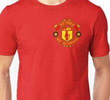 Retired, Not Retarded Unisex T-Shirt