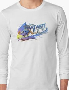That ain't Falco! Long Sleeve T-Shirt