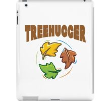 "Earth Day ""Treehugger"" iPad Case/Skin"