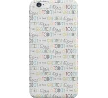 Today is the Greatest Day Kawaii Sweet iPhone Case/Skin