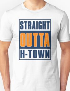 STRAIGHT OUT OF H-TOWN!  T-Shirt