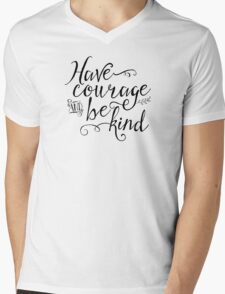 Have Courage and Be Kind (BW) Mens V-Neck T-Shirt