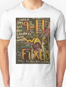 9-11 WAS FIXED BLACK T-Shirt