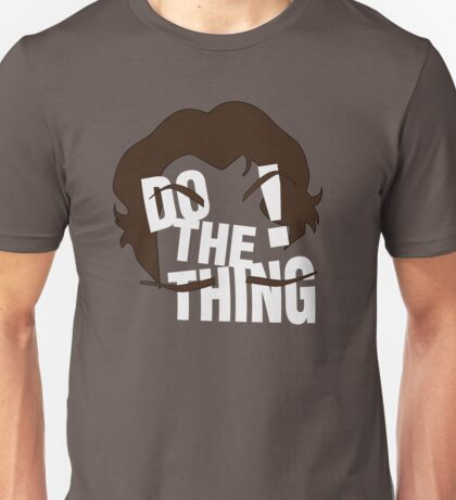 Do The Thing! Unisex T-Shirt