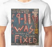 9-11 WAS FIXED BLUE Unisex T-Shirt