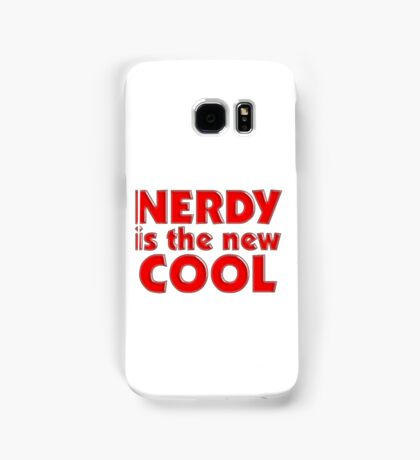 Nerdy is the new cool Samsung Galaxy Case/Skin