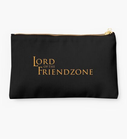 Lord of the Friendzone #2 Studio Pouch