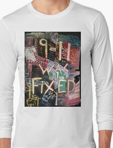 9-11 WAS FIXED LARGE Long Sleeve T-Shirt