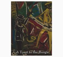 A TOAST TO THE BOOGIE by JASON JENKINS