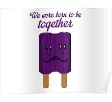 we born to be together Poster