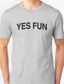 Yes Fun - Black Text T-Shirt