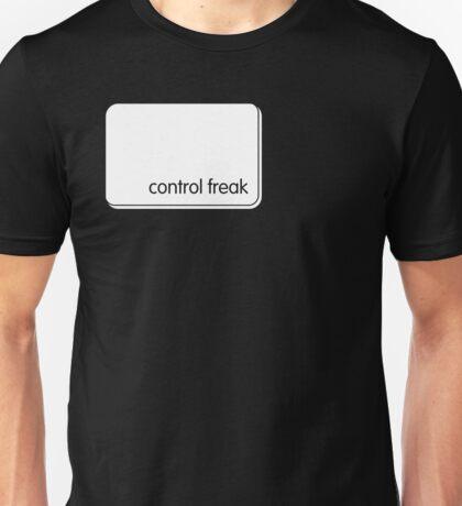 control freak Unisex T-Shirt
