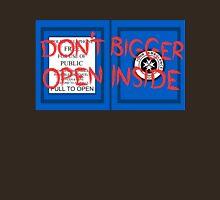 Don't Open, Bigger Inside Unisex T-Shirt