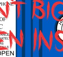 Don't Open, Bigger Inside Sticker