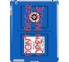 Don't Open, Bigger Inside iPad Case/Skin