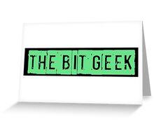 Be a Bit Geek too! Greeting Card