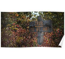 Trail To Rt. 487 sign Poster