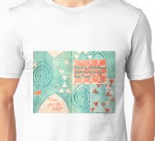 Difference Between Being Alive and Living: Live Fully Unisex T-Shirt