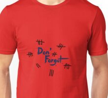 Doctor Who: DON'T FORGET Unisex T-Shirt