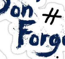 Doctor Who: DON'T FORGET Sticker