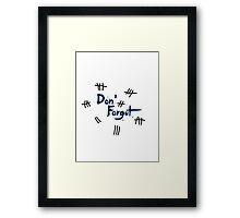 Doctor Who: DON'T FORGET Framed Print