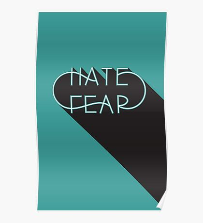Hate Fear Poster