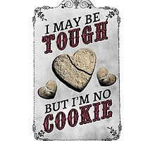 Tough Cookie by KcShoemake
