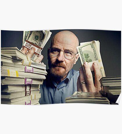 walter white gettin money Poster