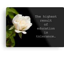The highest result of education Metal Print