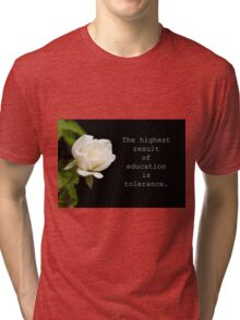The highest result of education Tri-blend T-Shirt
