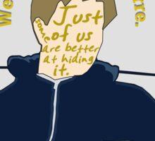 We're All A Little Bizarre [ Ipod / Iphone / Print ] Sticker