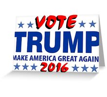 Vote Trump 2016 Make America Great Again Greeting Card