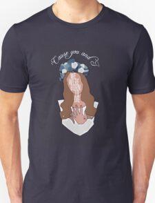We Were Born To Die [ Ipod / Iphone / Ipad / Print ] Unisex T-Shirt