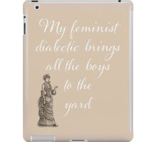 Humorous Feminist design, sign, text, words, humor iPad Case/Skin