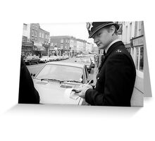 sorry officer, i didn't see that no parking sign... Greeting Card