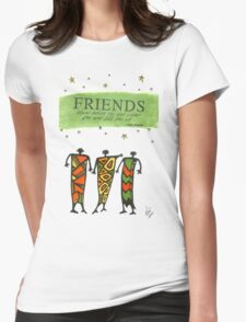 Friends Stand Beside You T-Shirt Womens Fitted T-Shirt