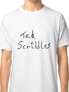 Ted Scribbles Classic T-Shirt