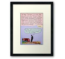 orwellian quote Framed Print