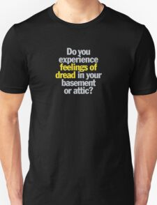 Ghostbusters - Do you experience feelings of dread? T-Shirt