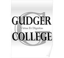 Gudger College (Black & Dark Grey text) Poster