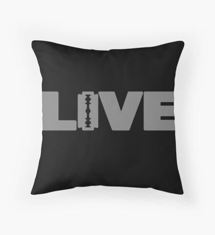 to live dangerously Throw Pillow