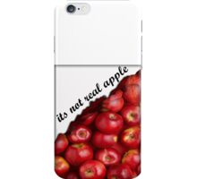 its not real apple iPhone Case/Skin