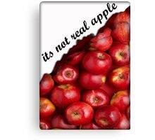 its not real apple Canvas Print