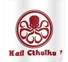 Hail Cthulhu ! Poster