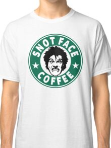 Snot Face Coffee Classic T-Shirt