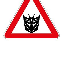 DECEPTICONS - WARNING SIGN by prometheus31