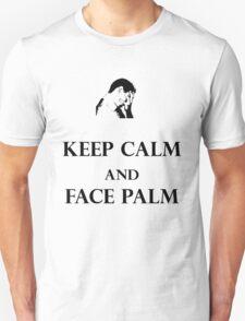 Keep calm and face palm T-Shirt