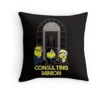 The Worlds only Consulting Minion Throw Pillow