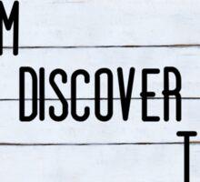 Inspirational message - Dream, Discover, Travel Sticker